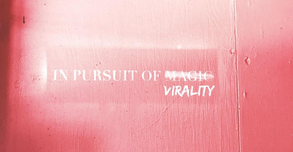 graffiti on the wall about virality